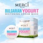 Merci Bulgarian Yogurt Whitening Cream Mask เมอร์ซี่ บัลแกเรียน โยเกิร์ต มาส์ค